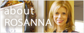about ROSANNA